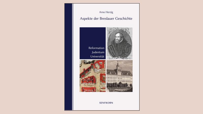 Neuerscheinung: Aspekte der Breslauer Geschichte